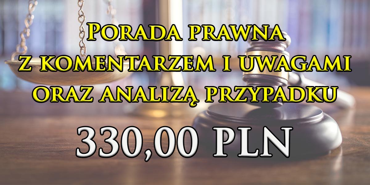 Porada prawna zkomentarzem iuwagami orazanalizą przypadku